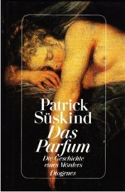 Patrick Suskind's novel originally published in German in 1985.