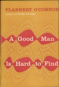 A first edition cover of A Good Man Is Hard to Find, by Flannery O'Connor. The short story the River appears in this book.