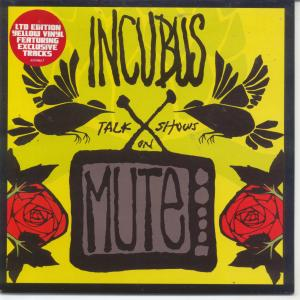 "Incubus' single ""Talk Shows on Mute,"" released in the album A Crow Left of the Murder."